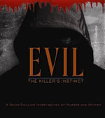 Evil : Spine-Tingling Stories of Murder and Mayhem - Colin Wilson