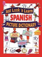 Just Look 'n' Learn Spanish Picture Dictionary - Passport Books