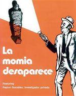 La Momia Desaparece - Arturo De Rosa