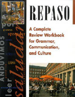 Repaso : A Complete Review Workbook for Grammar, Communication, and Culture :  A Complete Review Workbook for Grammar, Communication, and Culture - McGraw-Hill