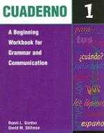 Cuaderno : A Beginning Workbook for Grammar and Communication Bk.1 - Ronni L. Gordon