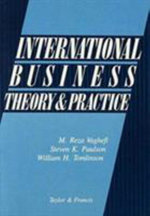 International Business Theory and Practice : Theory and Practice - M.Reza Vaghefi