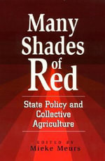 Many Shades of Red : State Policy and Collective Agriculture