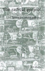 The Radical Project : Sartrean Investigations :  Sartrean Investigations - Bill Martin