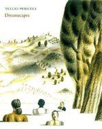 Dreamscapes - Tullio Pericoli