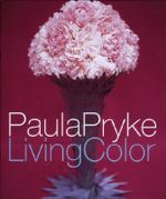 Living Color - Paula Pryke