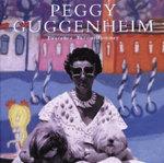 Peggy Guggenheim - Laurence Tacou-Rumney