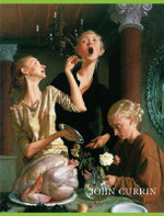 John Currin : The Complete Works - Dave Eggers
