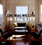 The Way We Live In The City - Stafford Cliff