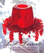 Lost Desserts : Delicious Indulgences of the Past Recipes from Legendary and Famous Chefs - Gail Monaghan
