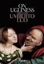 On Ugliness - Umberto Eco