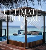 Ultimate Tropical - Luca Invernizzi Tettoni