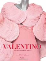 Valentino : Couture: Themes & Variations - Pamela Golbin