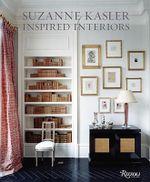 Suzanne Kasler : Inspired Interiors - Suzanne Kasler