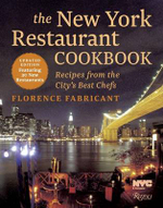 The New York Restaurant Cookbook: Recipes from the City's Best Chefs :  Recipes from the City's Best Chefs - Florence Fabricant