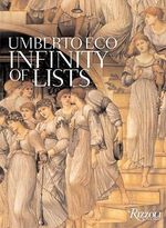 The Infinity of Lists : An Illustrated Essay - Umberto Eco