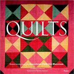 Quilts : Masterworks from the American Folk Art Museum - Elizabeth V. Warren