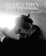 Women Then - Jerry Schatzberg