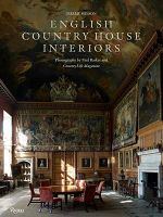 English Country House Interiors - Jeremy Musson
