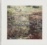 Claude Monet : Late Work - Paul Tucker Hayes
