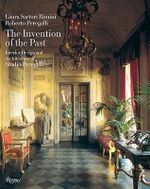 The Invention of the Past : Interior Design and Architecture of Studio Peregalli - Laura and Sartori Rimini