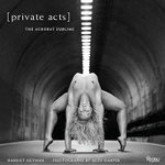 Private Acts : The Acrobat Sublime - Acey Harper