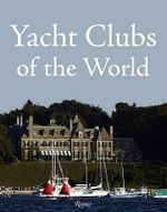 Yacht Clubs of the World - Yacht and Sail