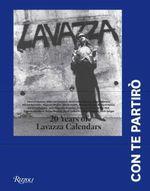 Lavazza : 20 Years of the Lavazza Calendars : Con Te Partiro - Vincenzo Cerami