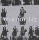 Warhol Liz - Bob Colacello