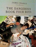 The Dangerous Book Four Boys - James Franco