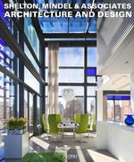 Shelton, Mindel and Associates : Architecture and Design - Michael Moran