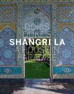 Doris Duke's Shangri La : A House in Paradise - Donald Albrecht