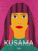 Yayoi Kusama - Louise Neri