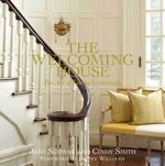 The Welcoming House : The Art of Living Graciously - Jane Schwab
