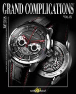 Grand Complications Volume IX : High-Quality Watchmaking, Volume IX: Volume 9 - Tourbillon International
