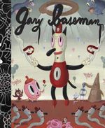 Gary Baseman : The Door is Always Open - Gary Baseman