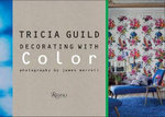 Tricia Guild : Decorating with Color - Tricia Guild
