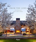From the Land : Backen, Gillam, and Kroeger Architects - Daniel Gregory