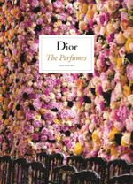 Dior - The Perfumes - Chandler Burr