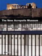 The New Acropolis Museum : An Historic American Art Collection, 1888-2013 - Demetrios Pantermales