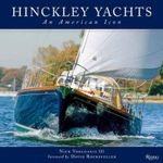 Hinckley Yachts : An American Icon - Nick Voulgaris