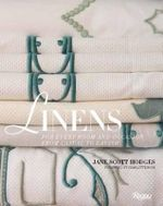 Linens : For Every Room and Occasion, from Casual to Lavish - Jane Scott Hodges