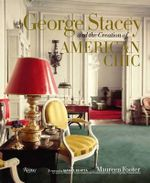 George Stacey and the Creation of American Chic - Maureen Footer