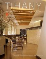 Tihany : Iconic Hotel and Restaurant Interiors - Adam D. Tihany