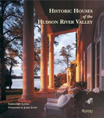 Historic Houses of the Hudson River Valley - Gregory Long