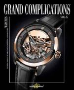 Grand Complications  : Volume X - Tourbillon International