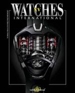 Watches International  : Volume XV - Tourbillon International