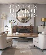 Jean-Louis Deniot : Interiors - Diane Dorrans Saeks