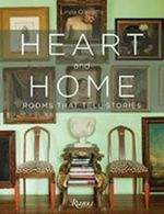 Heart and Home : Rooms That Tell Stories - Linda O'Keeffe