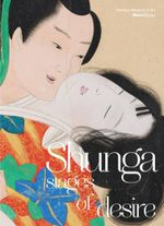Shunga : Stages of Desire - Shawn Eichman